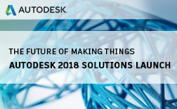 Autodesk 2018 Solutions Launch