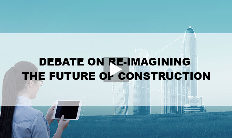Debate on Re-Imagining The Future of Construction