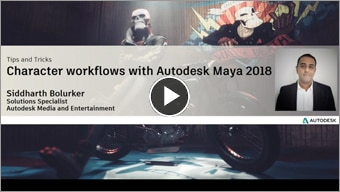 Character Workflows with Autodesk Maya 2018