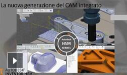Dalla Modellazione al percorso Utensile: Il vantaggio nell'utilizzo di una soluzione CAM integrata
