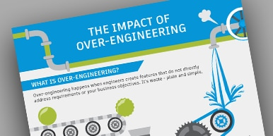 The Impact of Over-Engineering