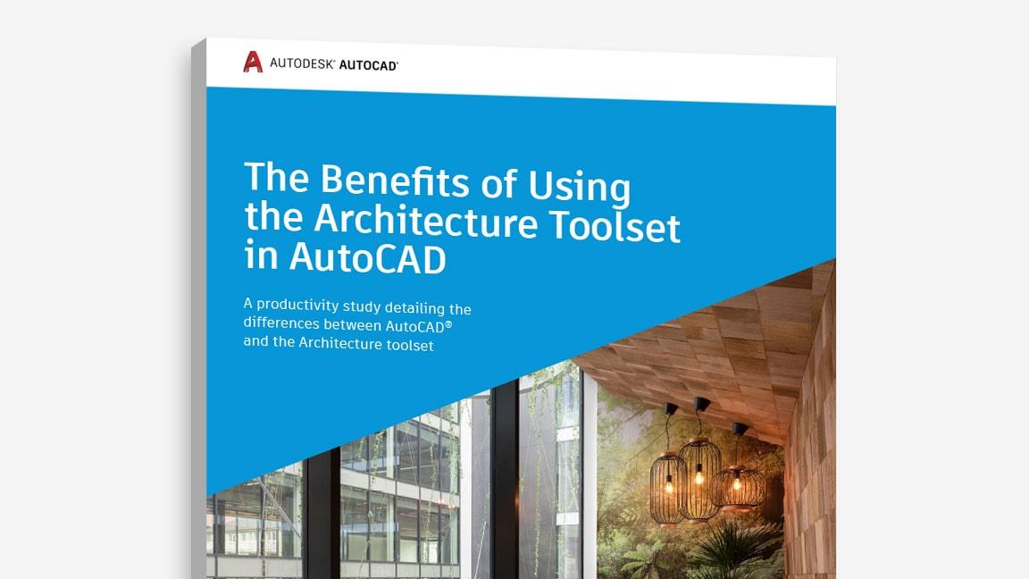 """A """"The Benefits of Using the Architecture toolset in AutoCAD"""" (Az Architecture eszközkészlet használatának előnyei az AutoCAD-ben) tanulmány borítójának nézete"""