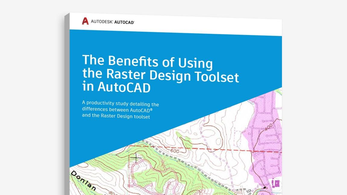 AutoCAD Raster Design工具组合优势