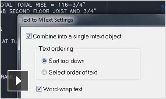 Video: Convert combinations of text and Mtext objects to a single Mtext object.
