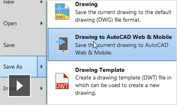Video: Learn how to access drawings saved on desktop via the AutoCAD web and mobile apps