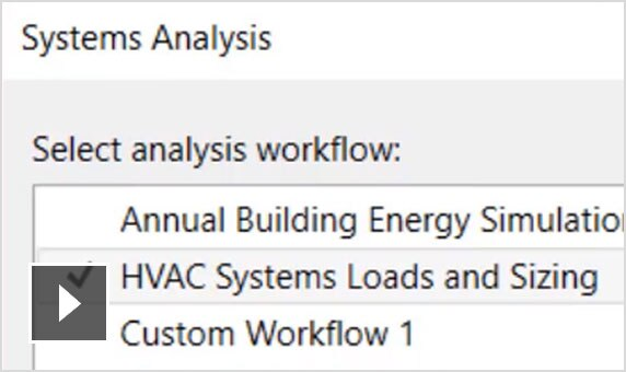 Video: With Revit Systems Analysis, enjoy integrated HVAC design analysis and modelling, better building design and performance