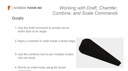 Using draft, chamfer, combine and scale commands.